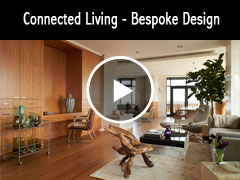 Connected Living - Bespoke Design